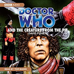 Doctor Who and the Creature from the Pit Audiobook