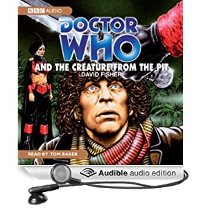 Doctor Who and the Creature from the Pit (Unabridged)