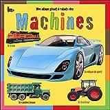 echange, troc Nancy Sante - Mon album géant à rabats des Machines
