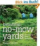 Beautiful No-Mow Yards: 50 Amazing La...