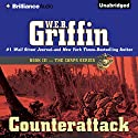 Counterattack: The Corps Series, Book 3 Audiobook by W. E. B. Griffin Narrated by Dick Hill