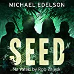 Seed | Michael Edelson