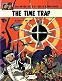img - for The Time Trap: Blake & Mortimer (Volume 19) book / textbook / text book