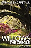 Willows: The Creole (The Delegate Book 3)