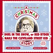 Member Bonus: Duel in the Snow, or Red Ryder Nails the Cleveland Street Kid | [Jean Shepherd]
