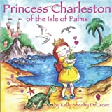 img - for Princess Charleston of the Isle of Palms book / textbook / text book