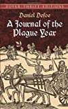 A Journal of the Plague Year (Dover Thrift Editions) (0486419193) by Daniel Defoe