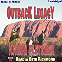 Outback Legacy: Outback Series #5 (       UNABRIDGED) by Aaron Fletcher Narrated by Beth Richmond