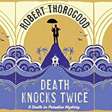 Death Knocks Twice Audiobook by Robert Thorogood Narrated by Phil Fox