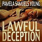 Lawful Deception: Vernetta Henderson Series, Book 5 | Pamela Samuels Young