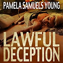 Lawful Deception: Vernetta Henderson Series, Book 5 Audiobook by Pamela Samuels Young Narrated by R.C. Bray