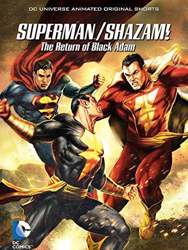 Superman/Shazam! The Return of Black Adam (Animated Hex)