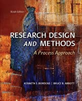 Research Design and Methods: A Process Approach, 9th Edition Front Cover