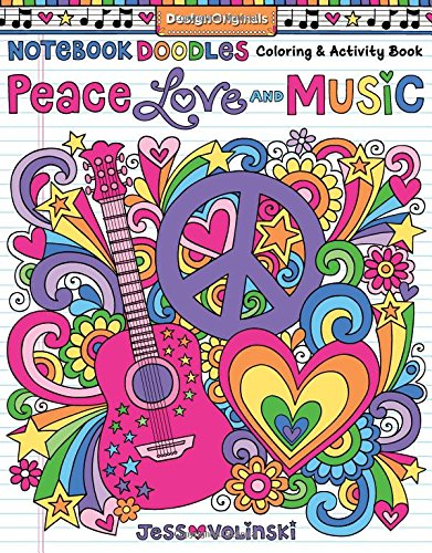 Notebook Doodles Peace, Love, and Music: Coloring & Activity Book
