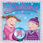 Pinkalicious and the Snow Globe | Victoria Kann