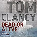 Dead or Alive [German Edition] | Tom Clancy