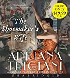 The Shoemakers Wife Low Price CD: A Novel