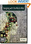 Designing with the Mind in Mind: Simp...
