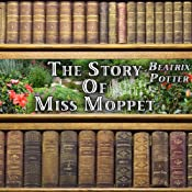 The Story of Miss Moppet | [Beatrix Potter]