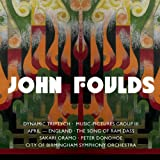 Foulds : Dynamic Triptych, Music-Pictures III & Orchestral Miniatures