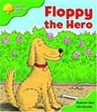 Oxford Reading Tree: Stage 2: More Storybooks B: Floppy the Hero