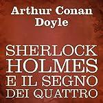 Sherlock Holmes e il segno dei quattro [Sherlock Holmes and the Sign of Four]   Arthur Conan Doyle