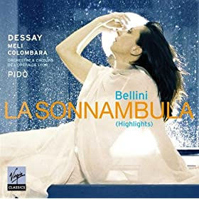 Bellini : Sonnambula (Highlights)