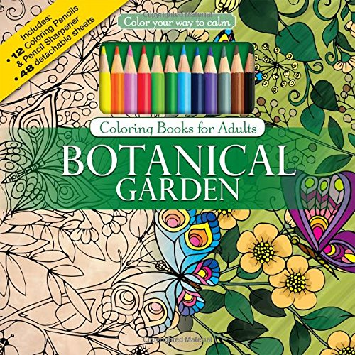 Botanical Garden Adult Coloring Book Set With Colored Pencils and Pencil Sharpener Included: Color Your Way To Calm (Color With Music) (Colored Pencil Patterns compare prices)