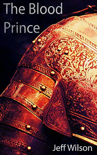 The Blood Prince by Jeff Wilson ebook deal