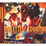 "Tourism (2009 Version)von ""Roxette"""