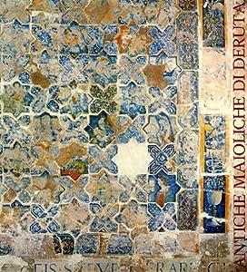 Antiche maioliche di deruta per un museo for Piastrelle napoli