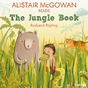 Alistair McGowan reads The Jungle Book (Famous Fiction) | [Rudyard Kipling]