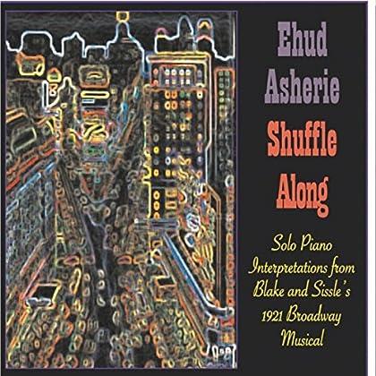 Ehud Asherie - Shuffle Along