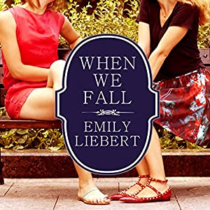 When We Fall Audiobook