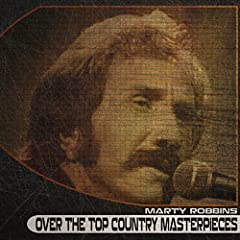 Over the Top Country Masterpieces (Remastered)