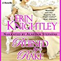 Ruined by a Rake: A Novella Audiobook by Erin Knightley Narrated by Alastair Stephens