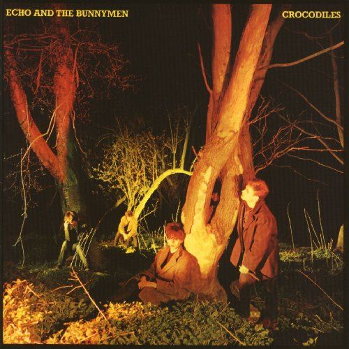 Echo & The Bunnymen - Crocodiles [25th Anniversary Issue]