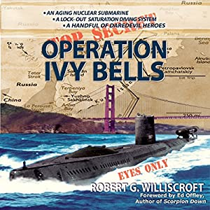Operation Ivy Bells Audiobook