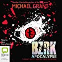 BZRK: Apocalypse Audiobook by Michael Grant Narrated by Nico Evers-Swindell