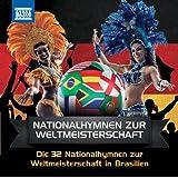 32 Nationalhymnen zur Fußball-WM 2014