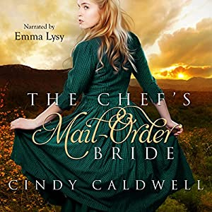 The Chef's Mail Order Bride Audiobook