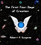 The First Four Days of Creation