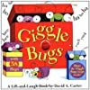 Giggle Bugs: A Lift-and-Laugh Book (Bugs in a Box Books)