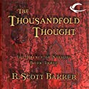 The Thousandfold Thought: The Prince of Nothing, Book Three (       UNABRIDGED) by R. Scott Bakker Narrated by David DeVries