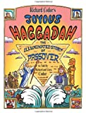 Richard Codor's Joyous Haggadah: The Illuminated Story of Passover