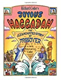 Richard Codors Joyous Haggadah:A Children and Family Cartoon Haggadah for Passover Seder