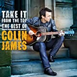 Take It From The Top: The Best Ofby Colin James