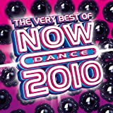 The Very Best Of Now Dance 2010 Various Artist