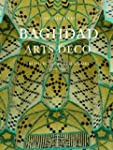 Baghdad Arts Deco: Architectural Bric...