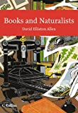 img - for Books and Naturalists (Collins New Naturalist Library, Book 112) book / textbook / text book